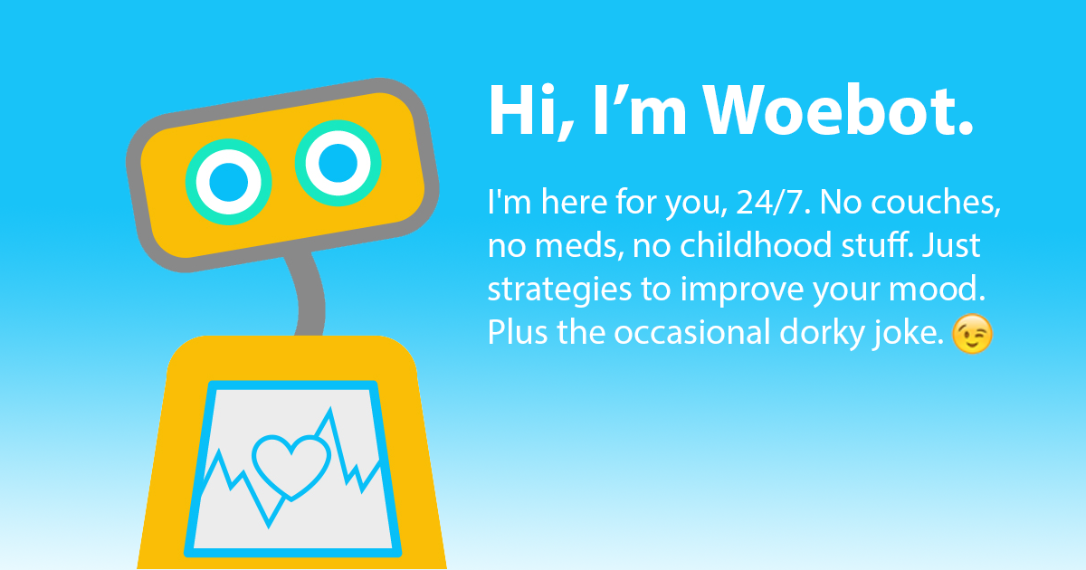 App Review: Meet Woebot! A chatbot therapy app! – The